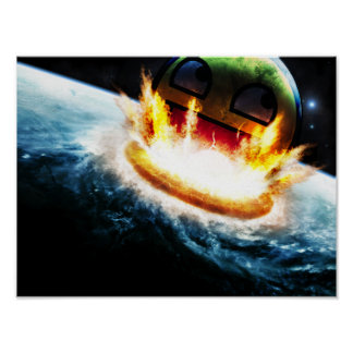 Awesome Smiley - Crashing into Earth Poster