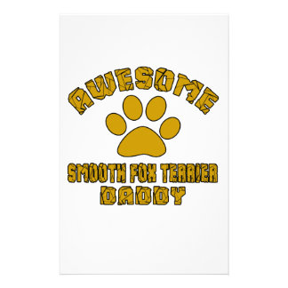 AWESOME SMOOTH FOX TERRIER DADDY STATIONERY