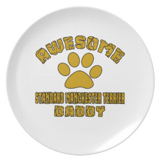 AWESOME STANDARD MANCHESTER TERRIER DADDY PLATE
