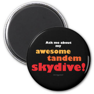 Awesome Tandem Skydive Magnet