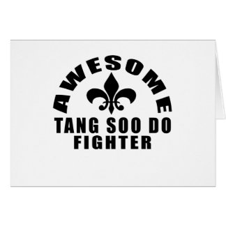 AWESOME TANG SOO DO FIGHTER CARD