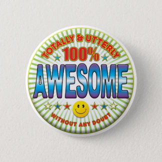 Awesome Totally 2 Inch Round Button