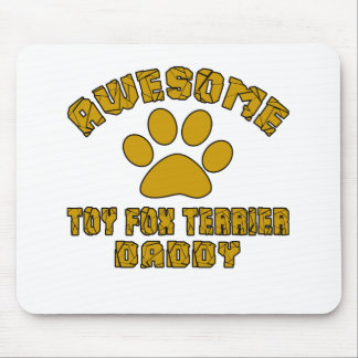 AWESOME TOY FOX TERRIER DADDY MOUSE PAD