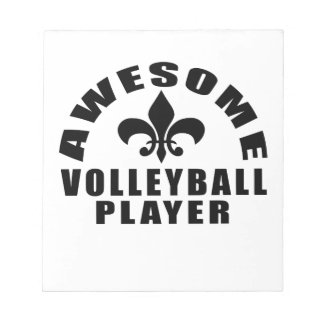 AWESOME VOLLEYBALL PLAYER NOTEPADS