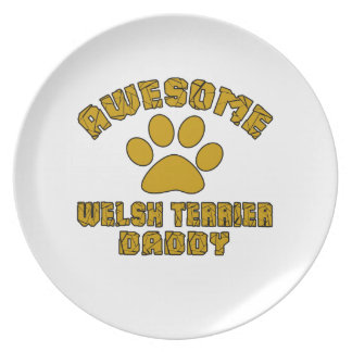 AWESOME WELSH TERRIER DADDY PLATE