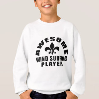 AWESOME WIND SURFING PLAYER SWEATSHIRT