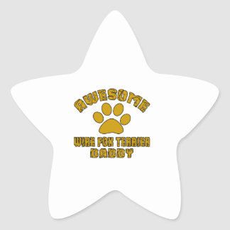 AWESOME WIRE FOX TERRIER DADDY STAR STICKER