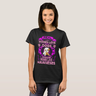 Awesome Women Love Havaneses Dog Pets Tshirt