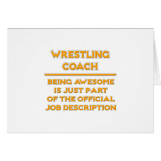 Awesome Wrestling Coach .. Job Description Card