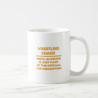 Awesome Wrestling Coach .. Job Description Coffee Mug
