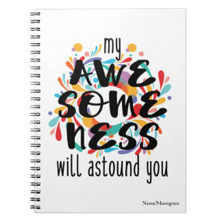 Awesomeness (Black Text)-Choose Background Color Notebook