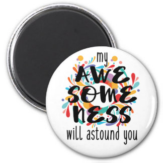 Awesomeness (Black Text) Magnet