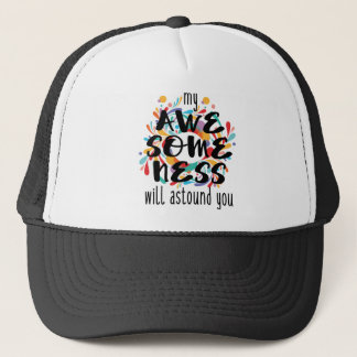 Awesomeness (Black Text) Trucker Hat