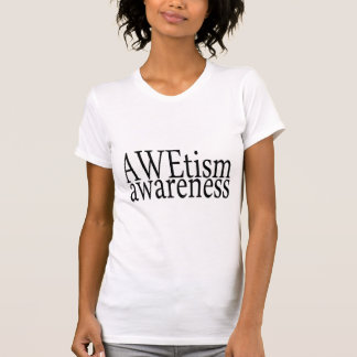 AWEtism Awareness T-Shirt
