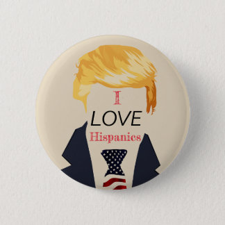 Awful Trump Quotes - Hispanics 2 Inch Round Button
