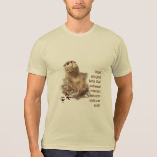Awkward Moment between Birth & Death Quote Animal T-Shirt