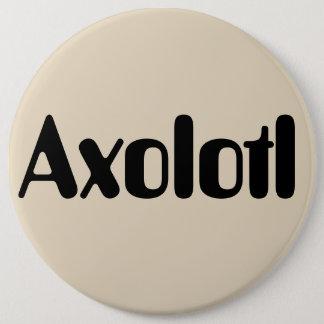Axolotl 6 Inch Round Button