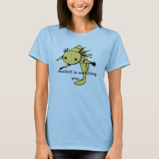 Axolotl is watching you...T Shirt (golden albino)