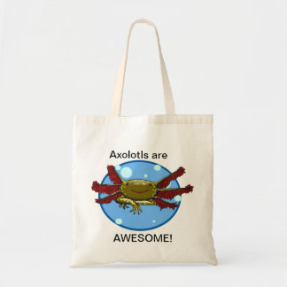 Axolotls are Awesome Bubbles wild type Bag