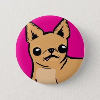 Ay Chihuahua! 2 Inch Round Button