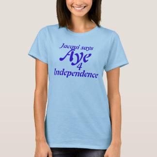 Aye 4 Independence Tshirt Scottish Independence