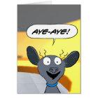 Aye-Aye! Card