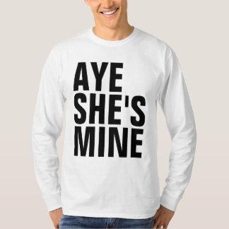 Aye She's Mine Shirt