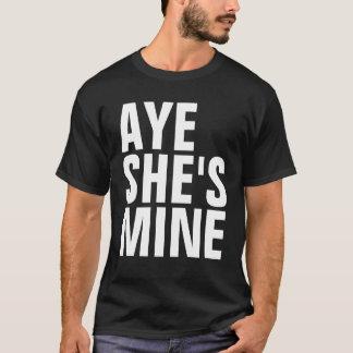 Aye She's Mine T-Shirts (Dark Colors)