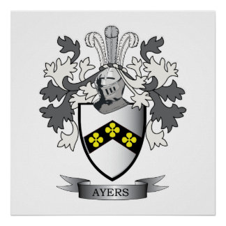 Ayers Family Crest Coat of Arms Poster