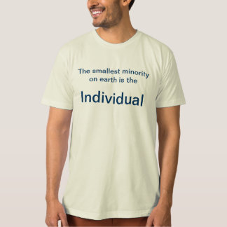 Ayn Rand Quote--Individual T-Shirt