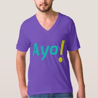 Ayo! T-Shirt