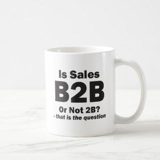 B2B or Not 2B? Coffee Mug