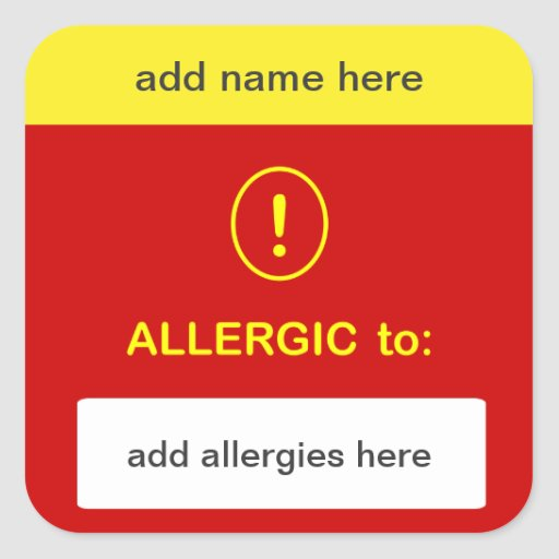 b3 - CUSTOMIZE THIS ~ Add Name + Allergy. Square Stickers