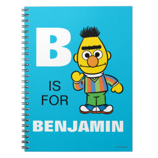 B is for Bert | Add Your Name Note Books