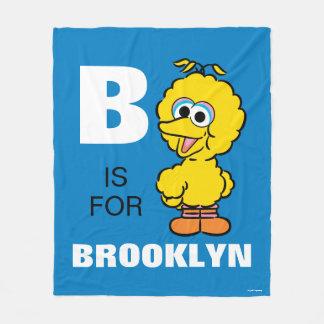 B is for Big Bird | Add Your Name Fleece Blanket