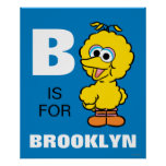 B is for Big Bird | Add Your Name Poster