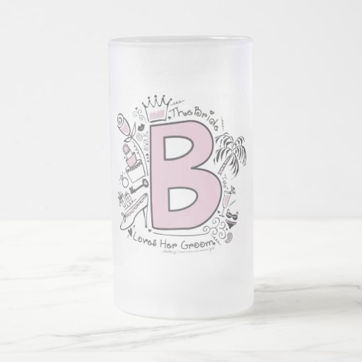 B is for BRIDE PINK 16 Oz Frosted Glass Beer Mug