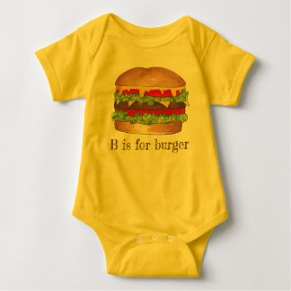 B is for Burger Letter B Hamburger Cheeseburger Baby Bodysuit