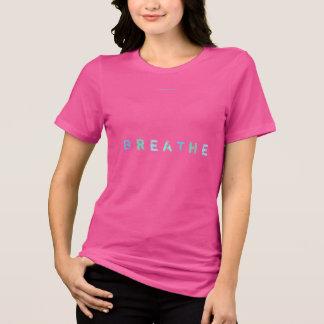 B R E A T H E T-Shirt