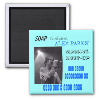 B&W Alex SBE FEB 2006, SOAP, It's all about...,... Magnet