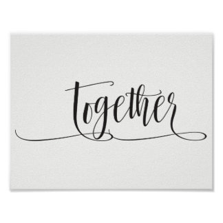 """B&W Print Art Quote """"Together"""""""