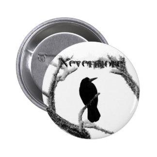 B&W Winter Raven Edgar Allan Poe Nevermore 2 Inch Round Button