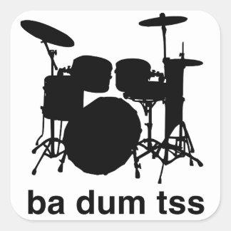 Ba Dum Tss Square Sticker