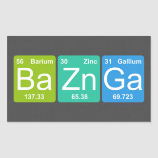 Ba Zn Ga! Periodic Table Elements Stickers