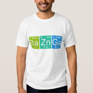 Ba Zn Ga! Periodic Table Elements T-shirt