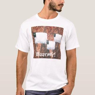 baarmy ewe, Baarmy! T-Shirt
