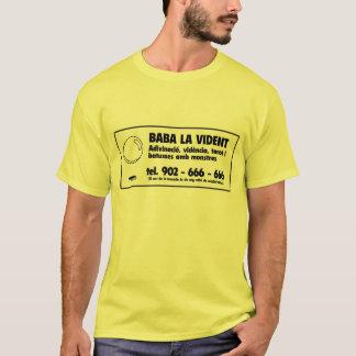 Baba la vident T-Shirt