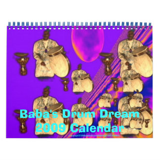 Baba's Dream Drum 2009 Calendar