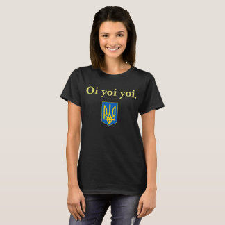 Baba's Ukrainian Oi Yoi Yoi Tryzub Shirt