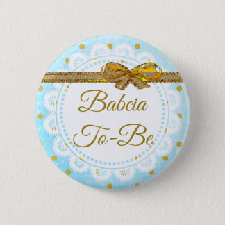 Babcia To Be Baby Shower Blue & Gold Button